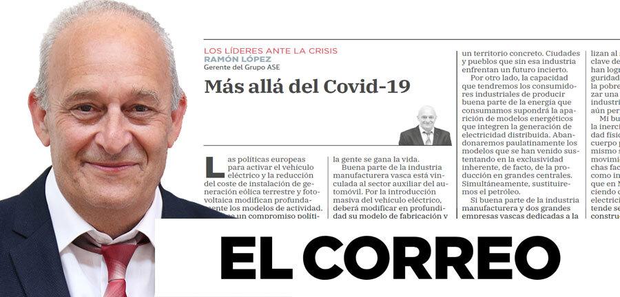 Mas alla del covid 19 ramon lopez tribuna lideres crisis El Correo 2020